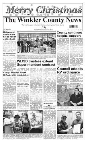 Primary view of object titled 'The Winkler County News (Kermit, Tex.), Vol. 79, No. 50, Ed. 1 Thursday, December 25, 2014'.