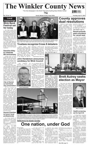 Primary view of object titled 'The Winkler County News (Kermit, Tex.), Vol. 79, No. 14, Ed. 1 Thursday, April 17, 2014'.