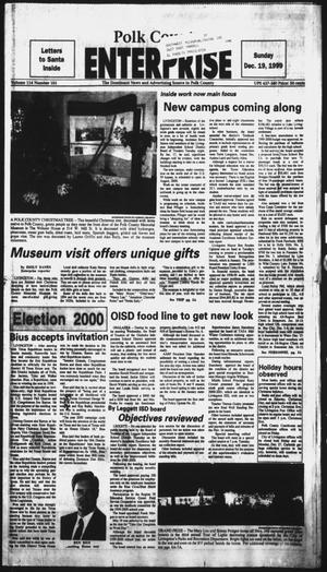 Primary view of object titled 'Polk County Enterprise (Livingston, Tex.), Vol. 117, No. 101, Ed. 1 Sunday, December 19, 1999'.