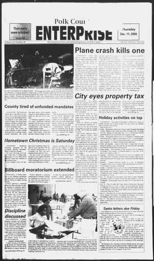 Primary view of object titled 'Polk County Enterprise (Livingston, Tex.), Vol. 121, No. 99, Ed. 1 Thursday, December 11, 2003'.
