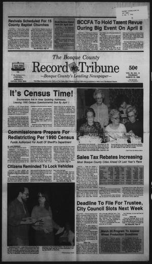 Primary view of object titled 'The Bosque County Record Tribune (Clifton, Tex.), Vol. 95, No. 11, Ed. 1 Thursday, March 15, 1990'.