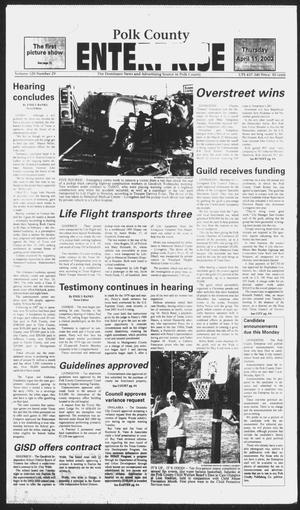 Primary view of object titled 'Polk County Enterprise (Livingston, Tex.), Vol. 120, No. 29, Ed. 1 Thursday, April 11, 2002'.
