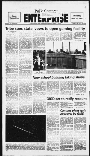 Primary view of object titled 'Polk County Enterprise (Livingston, Tex.), Vol. 119, No. 93, Ed. 1 Thursday, November 22, 2001'.