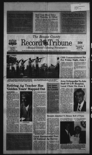 Primary view of object titled 'The Bosque County Record Tribune (Clifton, Tex.), Vol. 95, No. 22, Ed. 1 Thursday, May 31, 1990'.