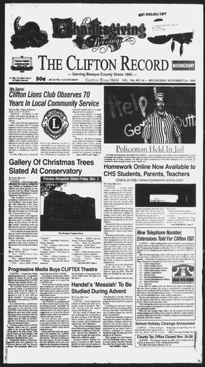 Primary view of object titled 'The Clifton Record (Clifton, Tex.), Vol. 104, No. 94, Ed. 1 Wednesday, November 24, 1999'.