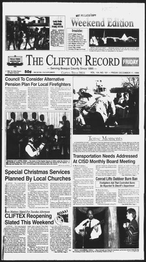 Primary view of object titled 'The Clifton Record (Clifton, Tex.), Vol. 104, No. 101, Ed. 1 Friday, December 17, 1999'.