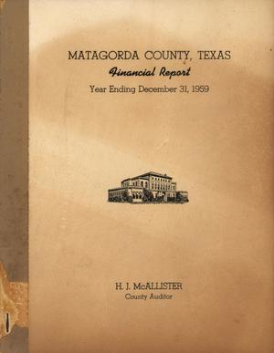 Primary view of object titled 'Matagorda County, Texas Financial Report: 1959'.