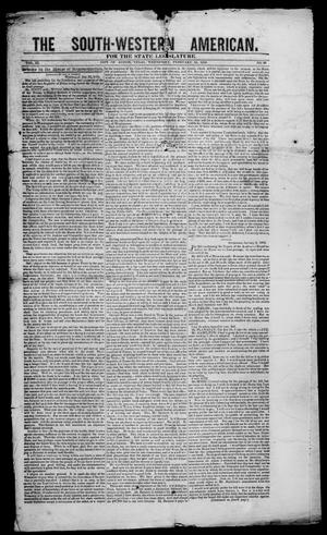 Primary view of object titled 'South-Western American (Austin, Tex.), Vol. 3, No. 36, Ed. 1, Wednesday, February 18, 1852'.