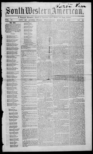 South-Western American (Austin, Tex.), Vol. 4, No. 40, Ed. 1, Wednesday, March 16, 1853
