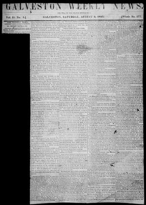 Primary view of object titled 'Galveston Weekly News. (Galveston, Tex.), Vol. 2, No. 5, Ed. 1, Saturday, August 9, 1845'.
