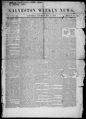 Primary view of object titled 'Galveston Weekly News (Galveston, Tex.), Vol. 2, No. 39, Ed. 1, Saturday, November 15, 1845'.