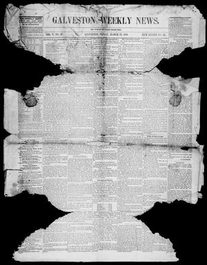 Primary view of object titled 'Galveston Weekly News (Galveston, Tex.), Vol. 5, No. 49, Ed. 1, Friday, March 23, 1849'.