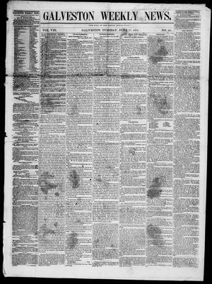 Primary view of Galveston Weekly News (Galveston, Tex.), Vol. 8, No. 10, Ed. 1, Tuesday, June 17, 1851
