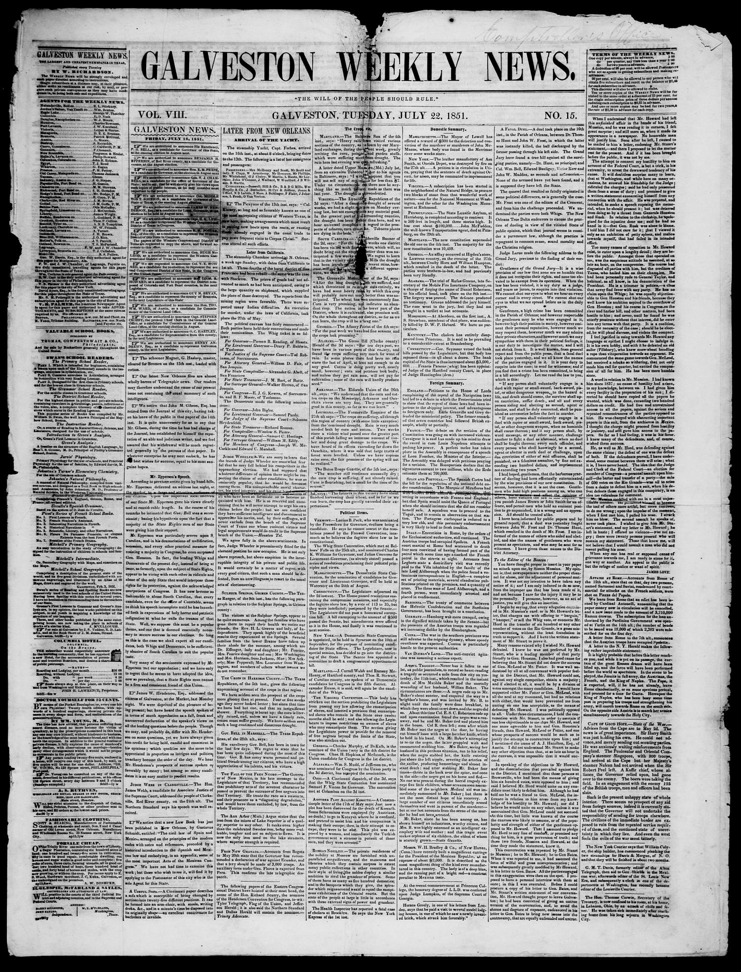 Galveston Weekly News (Galveston, Tex.), Vol. 8, No. 15, Ed. 1, Tuesday, July 22, 1851                                                                                                      [Sequence #]: 1 of 3