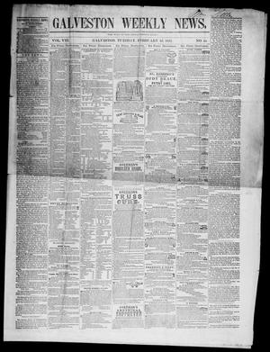 Primary view of object titled 'Galveston Weekly News (Galveston, Tex.), Vol. 8, No. 44, Ed. 1, Tuesday, February 10, 1852'.
