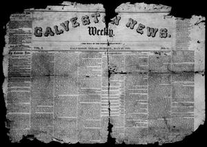 Primary view of object titled 'Galveston Weekly News (Galveston, Tex.), Vol. 10, No. 11, Ed. 1, Tuesday, May 31, 1853'.