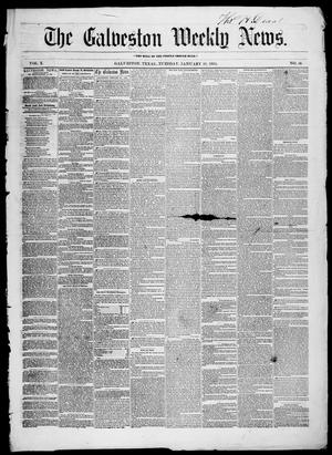 Primary view of object titled 'Galveston Weekly News (Galveston, Tex.), Vol. 10, No. 46, Ed. 1, Tuesday, January 31, 1854'.