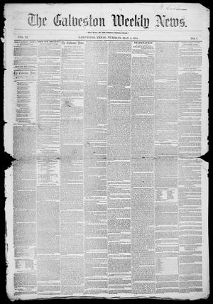 Primary view of object titled 'Galveston Weekly News (Galveston, Tex.), Vol. 11, No. 7, Ed. 1, Tuesday, May 2, 1854'.
