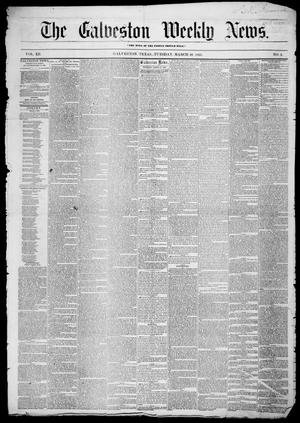 Primary view of object titled 'Galveston Weekly News (Galveston, Tex.), Vol. 12, No. 2, Ed. 1, Tuesday, March 20, 1855'.
