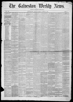 Galveston Weekly News (Galveston, Tex.), Vol. 12, No. 15, Ed. 1, Tuesday, June 19, 1855