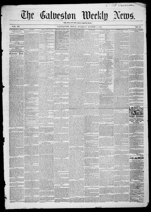 Primary view of object titled 'Galveston Weekly News (Galveston, Tex.), Vol. 12, No. 22, Ed. 1, Tuesday, August 7, 1855'.