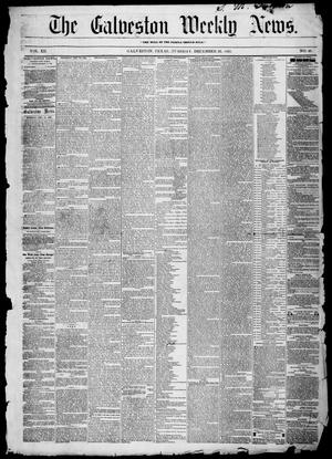 Primary view of object titled 'Galveston Weekly News (Galveston, Tex.), Vol. 12, No. 42, Ed. 1, Tuesday, December 25, 1855'.