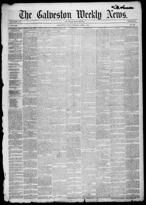 Primary view of Galveston Weekly News (Galveston, Tex.), Vol. 13, [No. 2A], Ed. 1, Tuesday, April 1, 1856