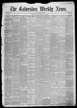 Primary view of Galveston Weekly News (Galveston, Tex.), Vol. 13, No. 12, Ed. 1, Tuesday, June 10, 1856