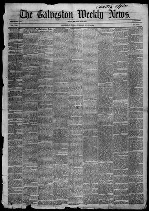 Primary view of Galveston Weekly News (Galveston, Tex.), Vol. 13, No. 17, Ed. 1, Tuesday, July 15, 1856