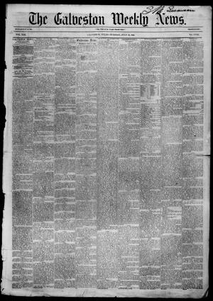 Primary view of object titled 'Galveston Weekly News (Galveston, Tex.), Vol. 13, No. 18, Ed. 1, Tuesday, July 22, 1856'.