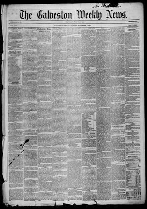Primary view of Galveston Weekly News (Galveston, Tex.), Vol. 13, No. 33, Ed. 1, Tuesday, November 4, 1856