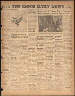 Primary view of The Ennis Daily News (Ennis, Tex.), Vol. 55, No. 281, Ed. 1 Tuesday, November 26, 1946