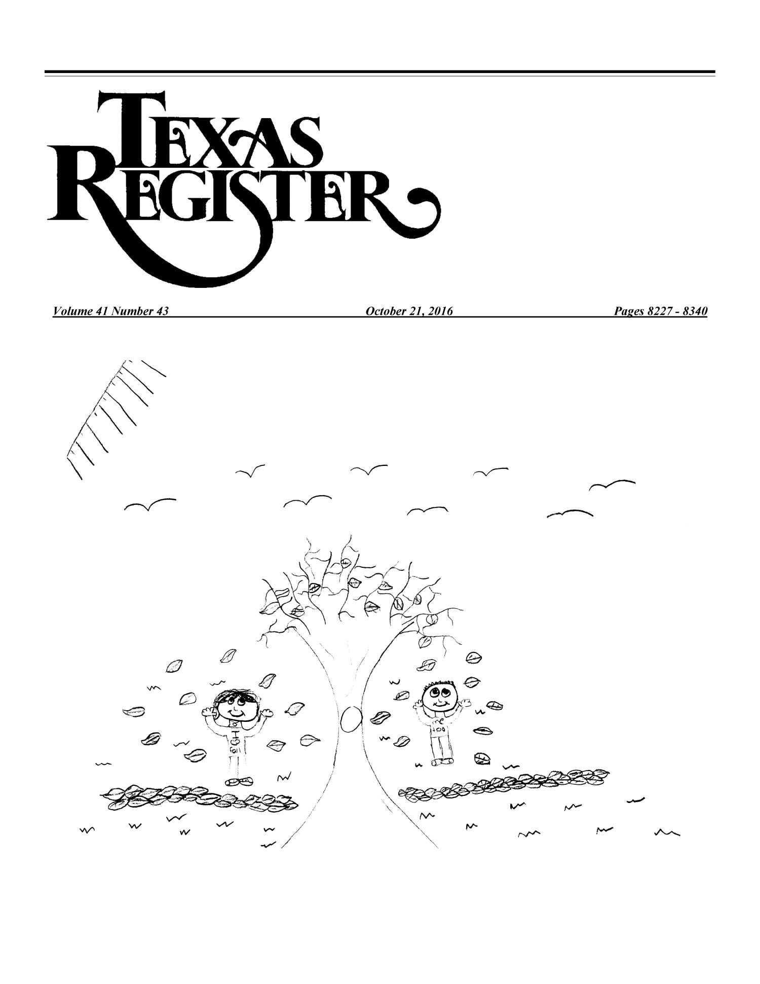 Texas Register, Volume 41, Number 43, Pages 8227-8340, October 21, 2016                                                                                                      Title Page