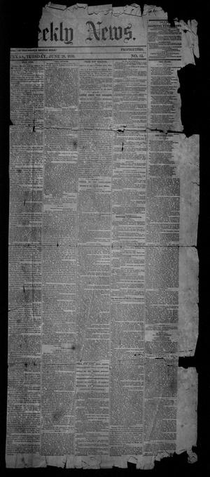 Primary view of object titled 'Galveston Weekly News (Galveston, Tex.), Vol. 16, No. 12, Ed. 1, Tuesday, June 28, 1859'.
