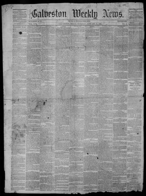 Primary view of Galveston Weekly News (Galveston, Tex.), Vol. 16, No. 41, Ed. 1, Tuesday, January 17, 1860