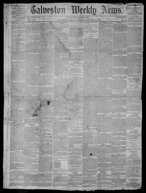 Primary view of Galveston Weekly News (Galveston, Tex.), Vol. 16, No. 42, Ed. 1, Tuesday, January 24, 1860