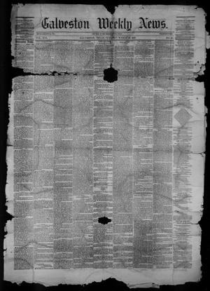 Primary view of Galveston Weekly News (Galveston, Tex.), Vol. 16, No. 49, Ed. 1, Tuesday, March 13, 1860