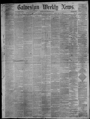 Primary view of object titled 'Galveston Weekly News (Galveston, Tex.), Vol. 17, No. 47, Ed. 1, Tuesday, February 26, 1861'.