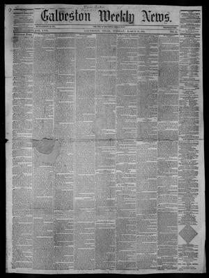 Primary view of object titled 'Galveston Weekly News (Galveston, Tex.), Vol. 17, No. 51, Ed. 1, Tuesday, March 26, 1861'.
