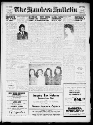 The Bandera Bulletin (Bandera, Tex.), Vol. 10, No. 34, Ed. 1 Friday, February 18, 1955