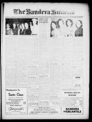 The Bandera Bulletin (Bandera, Tex.), Vol. 12, No. 25, Ed. 1 Friday, December 14, 1956