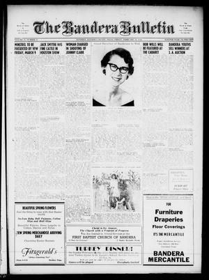 The Bandera Bulletin (Bandera, Tex.), Vol. 11, No. 35, Ed. 1 Friday, February 24, 1956