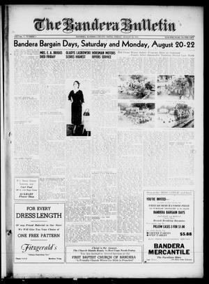 The Bandera Bulletin (Bandera, Tex.), Vol. 11, No. 8, Ed. 1 Friday, August 19, 1955