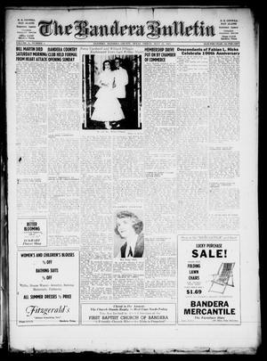 The Bandera Bulletin (Bandera, Tex.), Vol. 11, No. 3, Ed. 1 Friday, July 15, 1955