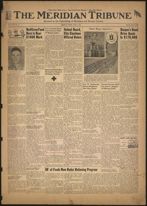 The Meridian Tribune (Meridian, Tex.), Vol. 49, No. 46, Ed. 1 Friday, April 2, 1943