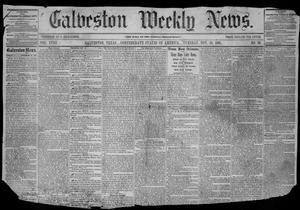 Primary view of object titled 'Galveston Weekly News (Galveston, Tex.), Vol. 18, No. 36, Ed. 1, Tuesday, November 19, 1861'.