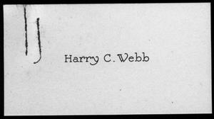 "Primary view of object titled '[Gray thick paper with ""Harry C. Webb"" in black type]'."