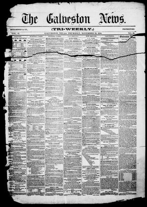 Primary view of object titled 'The Galveston News (Galveston, Tex.), Vol. 17, No. 58, Ed. 1, Thursday, November 25, 1858'.