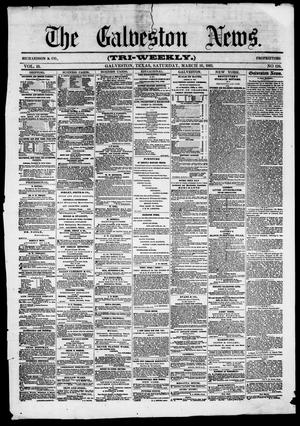 Primary view of object titled 'The Galveston News (Galveston, Tex.), Vol. 19, No. 110, Ed. 1, Saturday, March 16, 1861'.