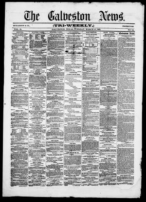 Primary view of object titled 'The Galveston News (Galveston, Tex.), Vol. 19, No. 111, Ed. 1, Tuesday, March 19, 1861'.